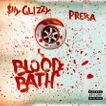 "Shy Glizzy ft. Pressa ""Blood Bath"""