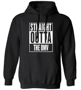 Straight Outta The DMV Hoodie