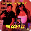 """Taylor MF'n Port ft. Chelly The MC """"Da Come Up"""""""