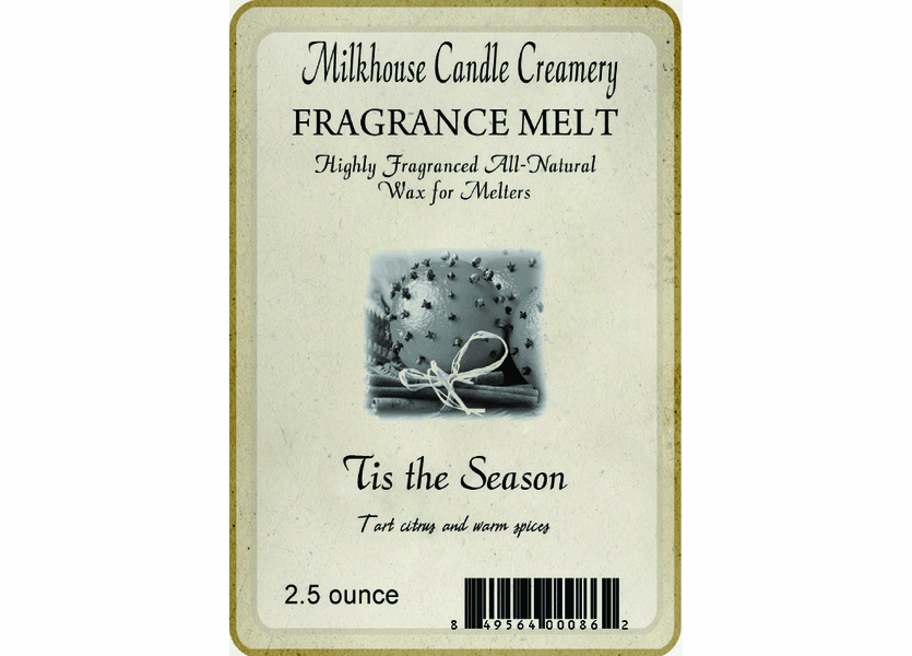Tis the Season Fragrance Melt by Milkhouse Candle Creamery
