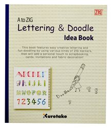 A to ZIG : Lettering & Doodle Idea Book