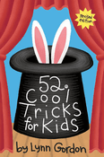 52 Cool Tricks for Kids, Revised Edition