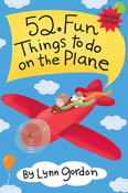 52 Fun Things to Do on the Plane, Revised Edition