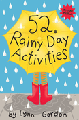 52 Rainy Day Activities, Revised Edition
