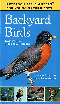 Backyard Birds (Peterson Field Guides for Young Naturalists)