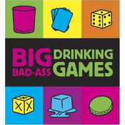 Big Bad-Ass Drinking Games Miniature Edition