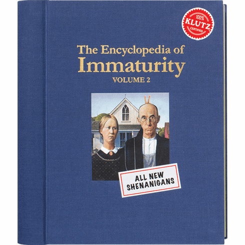 Encyclopedia of Immaturity 2