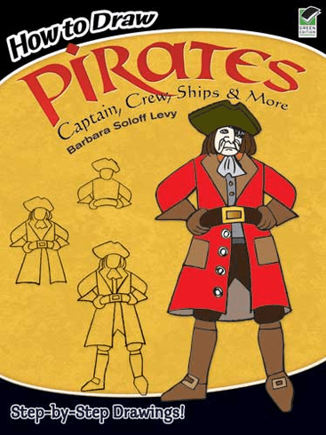 How to Draw Pirates: Captain, Crew, Ships & More