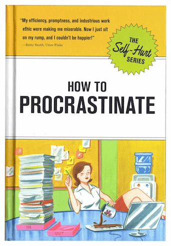 How to Procrastinate Guide Book