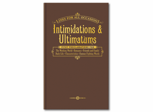 Intimidations and Ultimatums Book