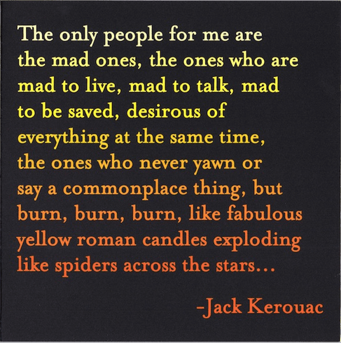 Kerouac - The Only People For Me