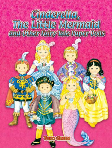 LG Paper Dolls: Cinderella, The Little Mermaid, and Other Fairy Tales