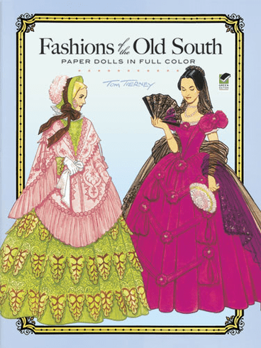 LG Paper Dolls: Fashions of the Old South