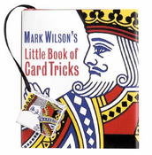 Mark Wilson's Little Book Of Card Tricks Miniature Edition