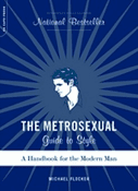 Metrosexual Guide to Style