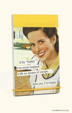 """Notepad - If by """"happy"""" you mean trapped with no means of escape...? Then yes, I'm happy"""