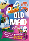 Old Maid with Other Goose