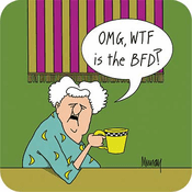 OMG WTF is the BFD? Coaster