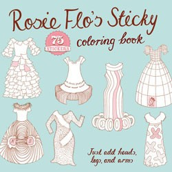 Rosie Flo's Sticky Coloring Book