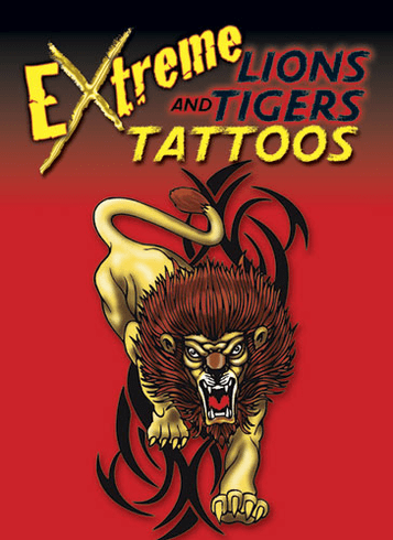 Tattoos: Extreme Lions & Tiger