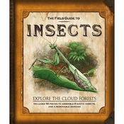 The Field Guide to Insects: Explore the Cloud Forests