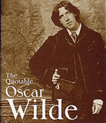 The Quotable Oscar Wilde Miniature Edition