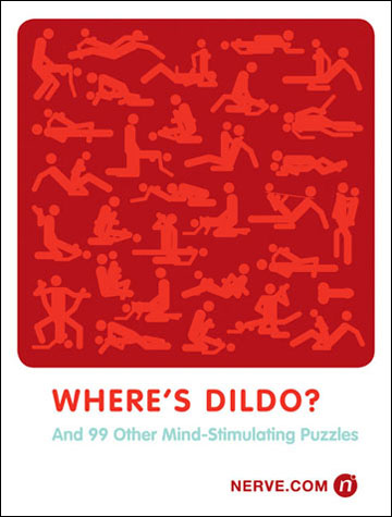 Where's Dildo? And Other Puzzles