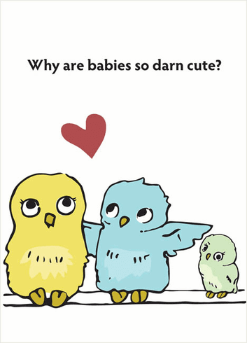 Why are babies so darn cute?