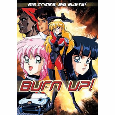 Burn Up! (OAV) Big Crimes, Big Busts!