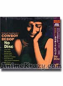 Cowboy Bebop Original Sound Track 2 ~No Disc~