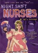 Night Shift Nurses & RN's Revenge