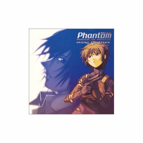 Phantom The Animation Original Sound Track
