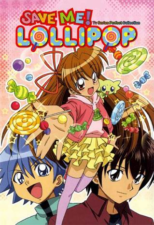 Save Me! Lollipop ~ Tv Series Perfect Collection English Dubbed
