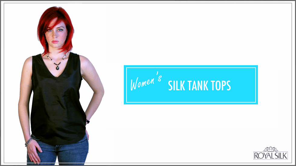 Silk Tank Tops - Women