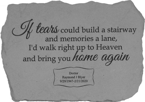 Personalized Memorial Garden Stone-If Tears Could Build