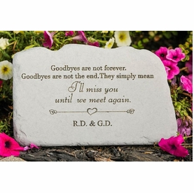 Personalized Memorial Stone - Goodbyes Are Not Forever