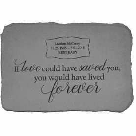 Personalized Memorial Stone - If Love Could Have