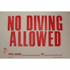 No Diving with hours Sign