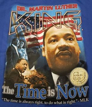 NEW! 2019 MARTIN LUTHER KING DAY - The Time is Now! BLUE T-Shirt 2-sided