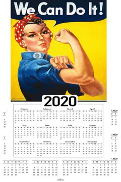 "WE CAN DO IT 2020 CALENDAR 11"" X 17"""