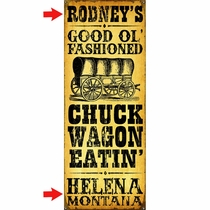 Chuck Wagon Eatin' Personalized Sign - 14 x 36