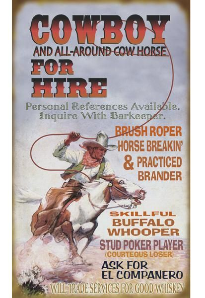 Cowboy for Hire Sign
