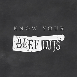 Know Your Beef Cuts