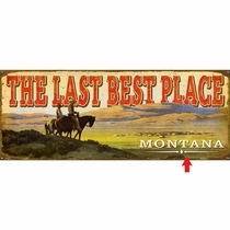 The Last Best Place Personalized Sign - 14 x 36