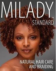 Milady Natural Hair Care and Hairbraiding_ISBN-13: 978-1133693680