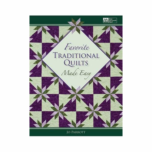 Favorite Traditional Quilts Made Easy