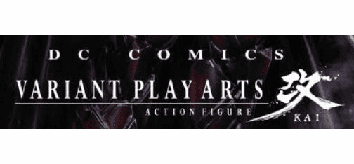 DC Comics Play Arts Kai Action Figures
