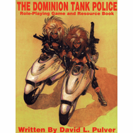 Dominion Tank Police RPG Core Rules