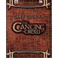 Gary Gygax's The Canting Crew RPG Sourcebook
