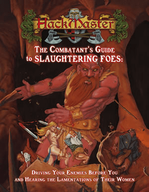 HackMaster RPG Combatant's Guide to Slaughtering Foes Reference Book